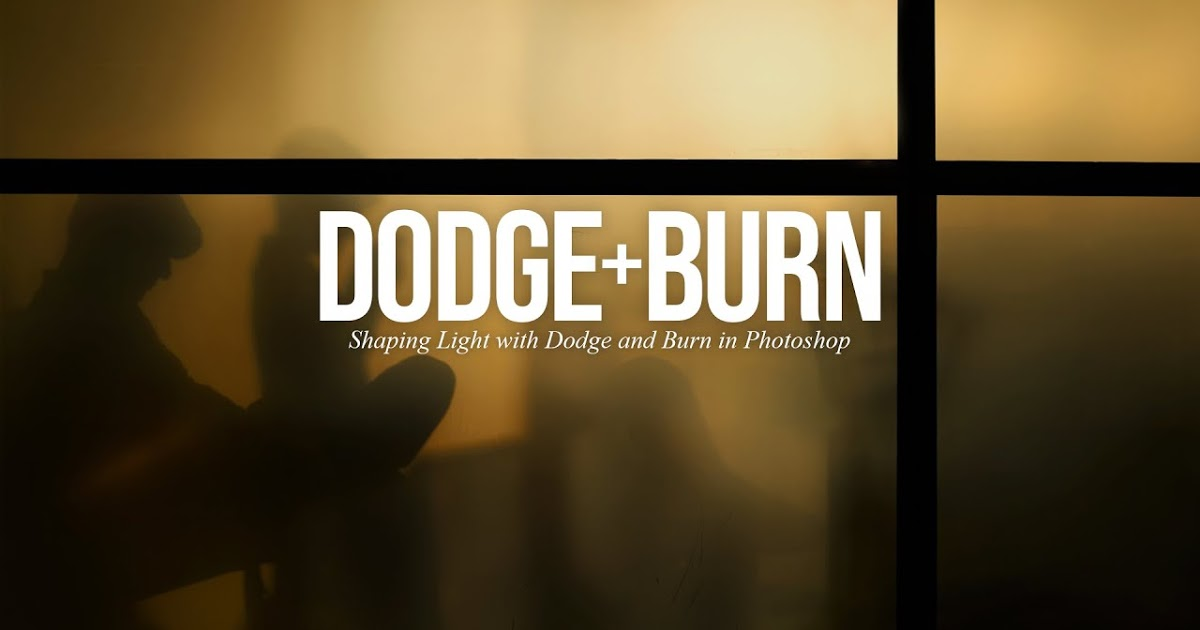 Dar forma a la luz con Dodge and Burn (A Photoshop Tutorial) - Consejos de fotografía para blogs