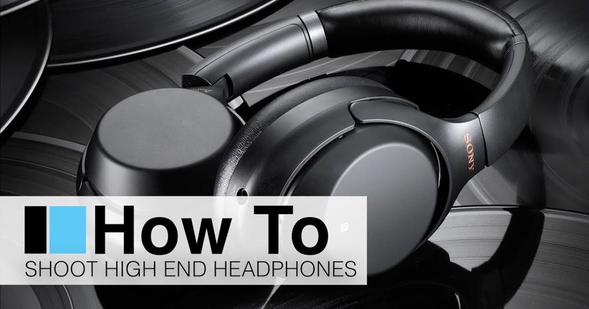 Cómo fotografiar unos auriculares - Consejos de fotografía para el blog
