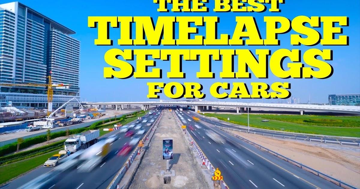La mejor configuración de Timelapse para coches - Consejos de fotografía para blogs