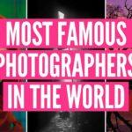 26 de los fotógrafos más famosos del mundo
